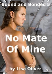 No Mate of Mine ebook by Lisa Oliver