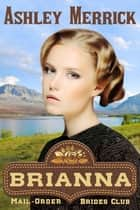Brianna ebook by Ashley Merrick