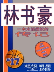 林书豪 (Jeremy Lin): 部未经授权的传记 (An Unauthorized Biography) Chinese Edition ebook by Kobo.Web.Store.Products.Fields.ContributorFieldViewModel