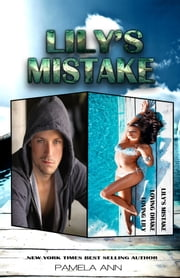 Lily's Mistake (The Complete Set) ebook by Pamela Ann