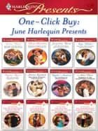 One-Click Buy: June Harlequin Presents - Bought for Revenge, Bedded for Pleasure\Virgin: Wedded at the Italian's Convenience\The Billionaire's Blackmailed Bride\Spanish Billionaire, Innocent Wife\The Salvatore Marriage Deal\The Greek Tycoon's Baby Bargain ebook by Emma Darcy, Diana Hamilton, Jacqueline Baird,...