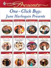 One-Click Buy: June Harlequin Presents - Bought for Revenge, Bedded for Pleasure\Virgin: Wedded at the Italian's Convenience\The Billionaire's Blackmailed Bride\Spanish Billionaire, Innocent Wife\The Salvatore Marriage Deal\The Greek Tycoon's Baby Bargain ebook by Emma Darcy,Diana Hamilton,Jacqueline Baird,Kate Walker,Natalie Rivers,Sharon Kendrick