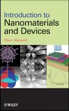 Introduction to Nanomaterials and Devices ebook by Omar Manasreh