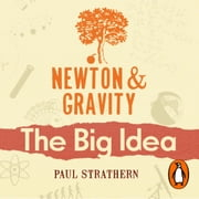 Newton And Gravity audiobook by Paul Strathern