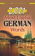 2,001 Most Useful German Words ebook by Joseph W. Moser, Ph.D.,Dover