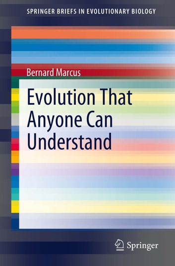 Evolution That Anyone Can Understand ebook by Bernard Marcus