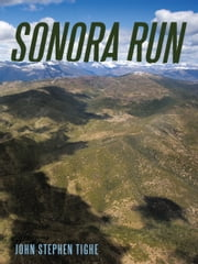 Sonora Run ebook by John Stephen Tighe