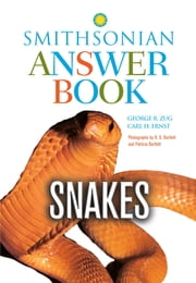 Snakes in Question, Second Edition - The Smithsonian Answer Book ebook by George R. Zug,Carl H. Ernst,Richard D. Bartlett,Patricia Bartlett