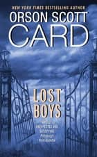 Lost Boys ebook by Orson Scott Card
