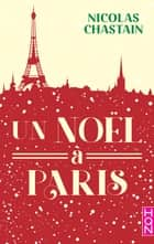Un Noël à Paris ebook by Nicolas Chastain