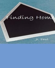 Finding Home ebook by JL Paul