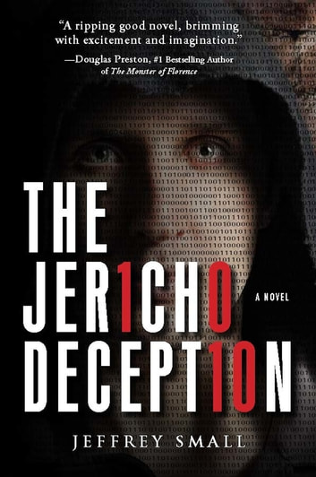 The Jericho Deception - A Novel ebook by Jeffrey Small