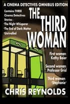 Cinema Detectives: The Third Woman ebook by Chris Reynolds