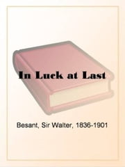 In Luck At Last ebook by Walter Besant