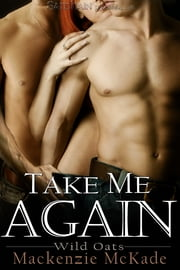 Take Me Again ebook by Mackenzie McKade