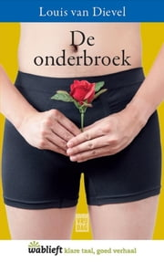 De onderbroek ebook by Louis van Dievel