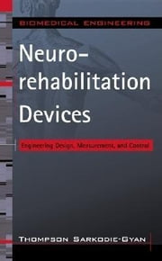 Neurorehabilitation Devices ebook by Sarkodie-Gyan, Thompson