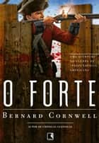 O forte ebook by Bernard Cornwell