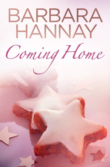 Coming Home ebook by Barbara Hannay