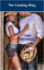 The Cowboy Way ebook by Tory Richards