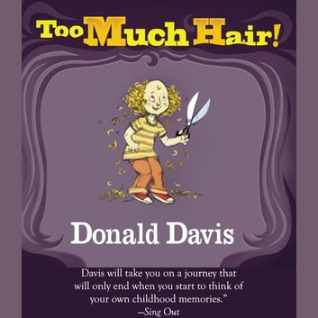 Too Much Hair! audiobook by Donald Davis