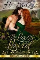 The Lass and The Laird, Moraig Series, Book 2 ebook by Hildie McQueen
