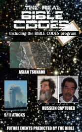 The Real Bible Codes: Including the Bible Codes program ebook by Abraham, Ben