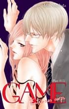 GAME - Entre nos corps - chapitre 15 ebook by Mai Nishikata