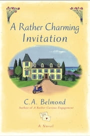 A Rather Charming Invitation ebook by C.A. Belmond