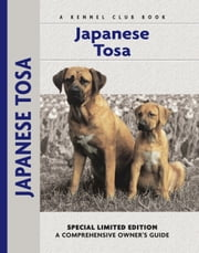 Japanese Tosa ebook by Steve Ostuni,Serena Burnett