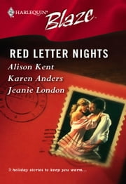 Red Letter Nights - Luv U Madly\Deliver Me\Signed, Sealed, Seduced ebook by Alison Kent,Karen Anders,Jeanie London