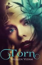 Torn ebook by Shereen Vedam