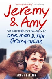 Jeremy and Amy ebook by Jeremy Keeling