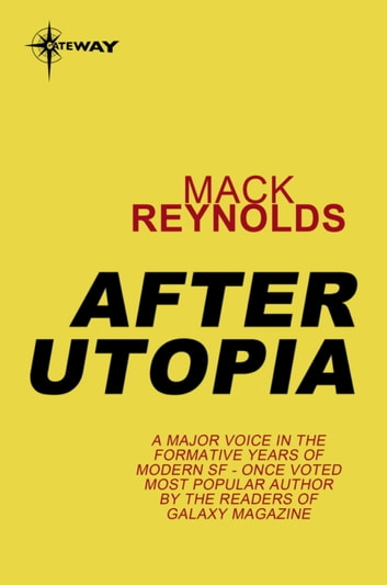 After Utopia ebook by Mack Reynolds