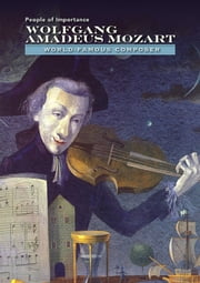 Wolfgang Amadeus Mozart - World-Famous Composer ebook by Diane Cook