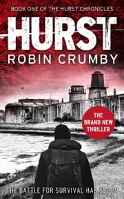 Hurst: Book One Of The Hurst Chronicles ebook by Robin Crumby