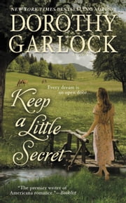 Keep a Little Secret ebook by Dorothy Garlock
