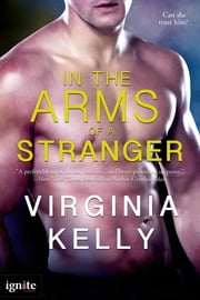In the Arms of a Stranger ebook by Virginia Kelly