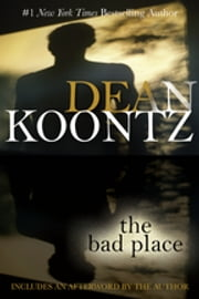The Bad Place ebook by Dean Koontz