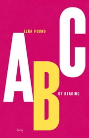 ABC of Reading ebook by Ezra Pound,Michael Dirda