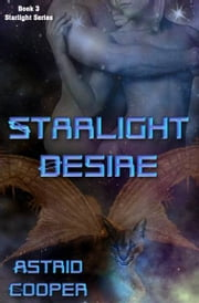 Starlight Desire ebook by Astrid Cooper