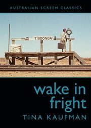 Wake in Fright ebook by Tina Kaufman
