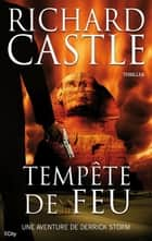 Tempête de Feu ebook by Richard Castle