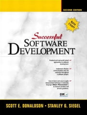 Successful Software Development ebook by Scott E. Donaldson,Stanley G. Siegel