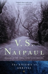 The Enigma of Arrival ebook by V.S. Naipaul