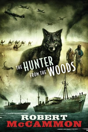 The Hunter from the Woods ebook by Robert McCammon