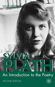 Sylvia Plath - An Introduction to the Poetry ebook by Susan Bassnett