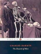 The Descent of Man ebook by Charles Darwin,Carl Zimmer,Frans DeWaal,Carl Zimmer