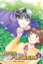 Boys Over Flowers Season 2, Vol. 7 ebook by Yoko Kamio