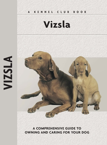Vizsla ebook by Robert L. White